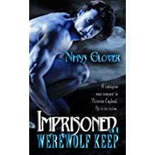 Imprisoned at Werewolf Keep (Werewolf Keep Trilogy Book 2) (English Edition)