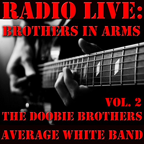 Radio Live: Brothers In Arms, ...