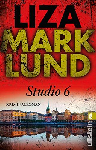 Studio 6 (Ein Annika-Bengtzon-Krimi 2): Alle Infos bei Amazon
