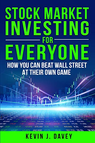 Stock Investing For Everyone: How You Can Beat Wall Street At Their Own Game (English Edition)