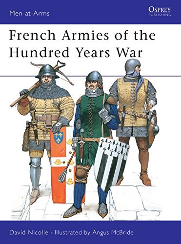 French Armies of the Hundred Years War di Dr David Nicolle,Angus McBride
