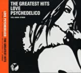 Songtexte von LOVE PSYCHEDELICO - The Greatest Hits