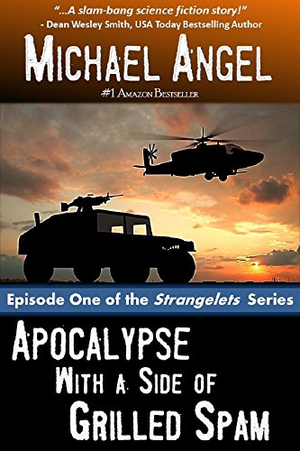 apocalypse-with-a-side-of-grilled-spam-episode-one-the-strangelets-series-book-1-english-edition