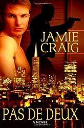 Pas de Deux by Jamie Craig (2009-10-15)