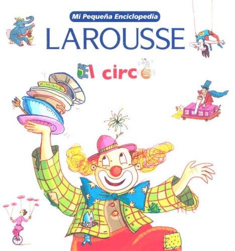El Circo (Mi Pequena Enciclopedia)