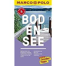 MARCO POLO Reiseführer Bodensee: Reisen mit Insider-Tipps. Inklusive kostenloser Touren-App & Update-Service