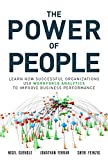 The Power of People: Learn How Successful Organizations Use Workforce Analytics To Improve Business Performance (FT Press Analytics)