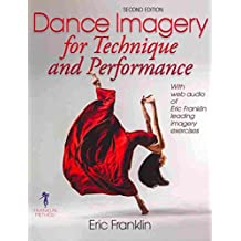 [Dance Imagery for Technique and Performance] (By: Eric Franklin) [published: November, 2013]