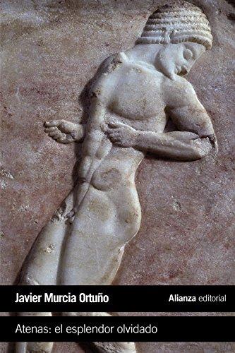 Atenas. El Esplendor Olvidado (El Libro De Bolsillo - Historia)