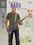 Alfred's Rock Ed.: Led Zeppelin Bass - Learn Rock by Playing Rock: Scores, Parts, Tips, and Tracks Included (incl. DVD-ROM)