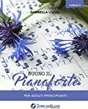 Suono il pianoforte livello 3: Per adulti principianti (Corso di pianoforte) (Italian Edition)