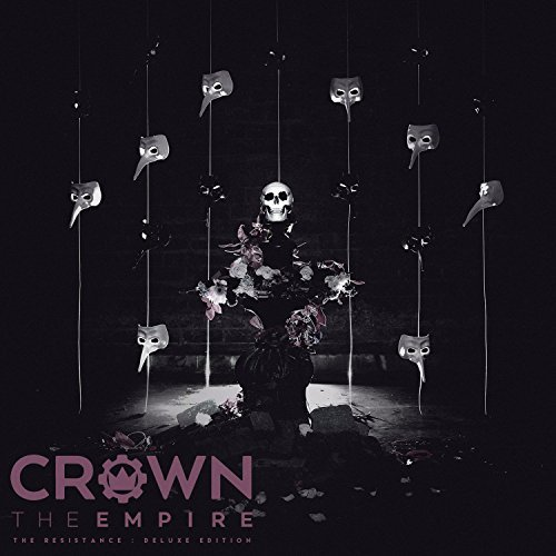 The Resistance: Deluxe Edition by Crown The Empire (2015-08-03)