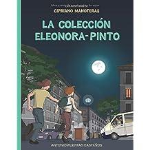 La Coleccion Eleonora-Pinto: Las aventuras de Cipriano Manoteras