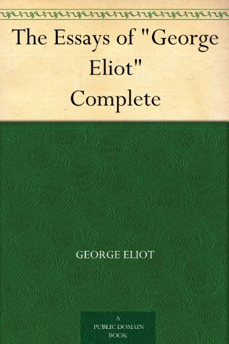 george eliot essays - george eliot's novel middlemarch, presents the story of an entire community in a rising town around 1830 however, this essay will primarily focus on the interactions between nicholas bulstrode and will ladislaw.
