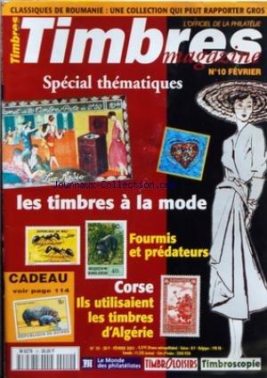 TIMBRES MAGAZINE [No 10] du 01/02/2001 - SPECIAL THEMATIQUES - LES TIMBRES A LA MODE - FOURMIS ET PREDATEURS - CORSE / ILS UTILISAIENT LES TIMBRES D'ALGERIE