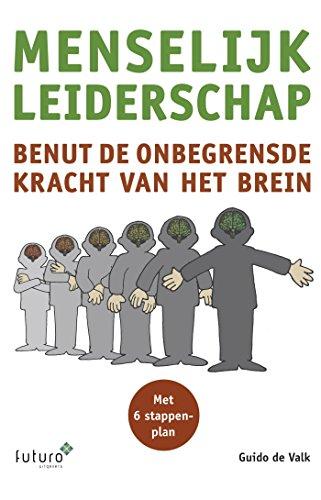 Menselijk leiderschap (Dutch Edition)