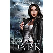 Kissed by the Dark: Ollie Wit Book 3