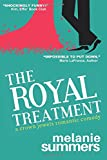 Book cover image for The Royal Treatment: A Crown Jewels Romantic Comedy, Book 1