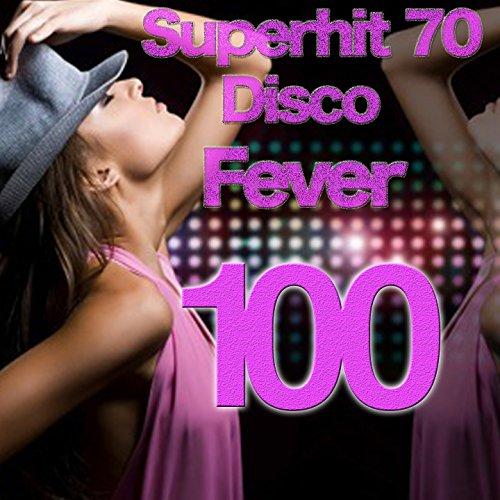 Superhit 70 ( Disco Fever 100 )