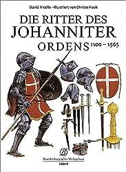 Die Ritter des Johanniter Ordens 1100-1565