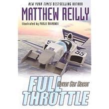 Full Throttle (Hover Car Racer, Band 2)