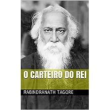 O Carteiro do Rei (Portuguese Edition)