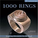1000 Rings: Inspiring Adornments for the Hand (Lark Jewelry Books)