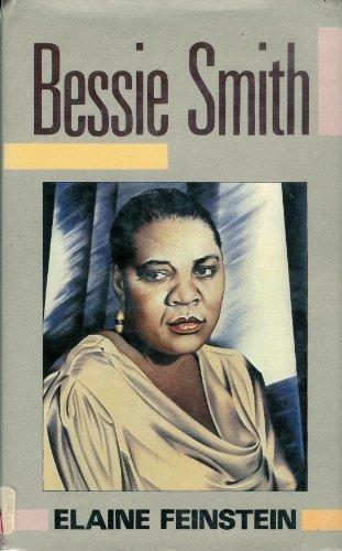 Bessie Smith (Lives of Modern Women) by Elaine Feinstein (1985-10-10)