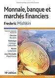 Monnaie, banque et marchés financiers 10e édition