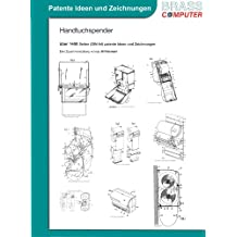 Handtuchspender, über 1400 Seiten (DIN A4) patente Ideen und Zeichnungen
