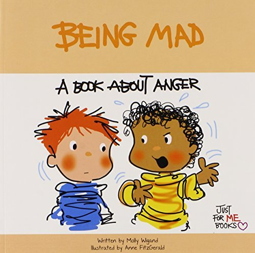 Being Mad: A Book about Anger (Just for Me Books) by Molly Wigand (2012-05-04)