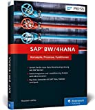 SAP BW/4HANA: Das neue SAP Business Warehouse (BW) (SAP PRESS)