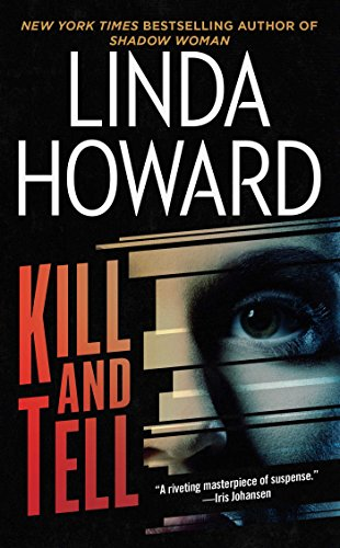 Kill and Tell: A Novel (CIA Spies Series)