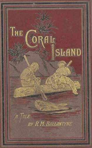 The coral island a tale of the pacific ocean ebook r m the coral island a tale of the pacific ocean by ballantyne r m fandeluxe Images