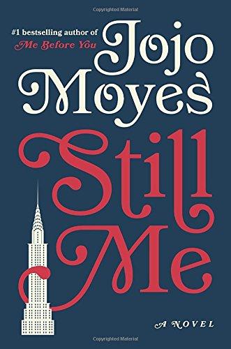 Read book still me a novel ebook paperback full pdf readebook2438 fandeluxe Choice Image