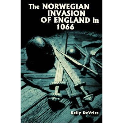 the-norwegian-invasion-of-england-in-1066-by-author-kelly-devries-october-2003