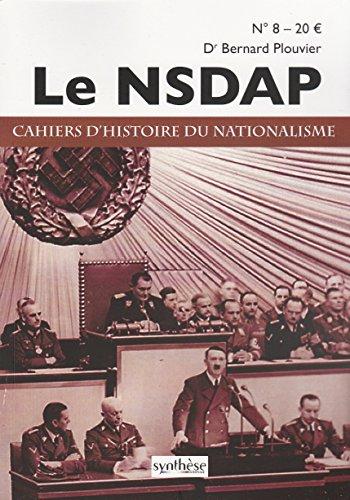 Cahiers d'Histoire du Nationalisme n8 - Le NSDAP
