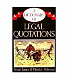 Dictionary of Legal Quotations (Seventh Indian Reprint)