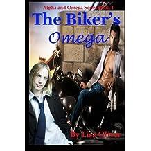 The Biker's Omega (Alpha and Omega series) (Volume 1) by Lisa Oliver (2016-01-31)