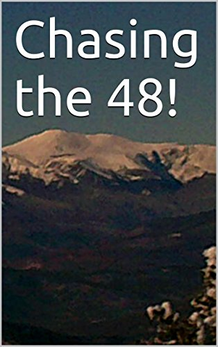 Chasing the 48! (Hiking In NH Book 1) thumbnail