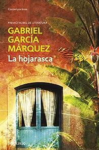 La hojarasca par Gabriel García Márquez