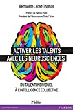 Activer les talents avec les neurosciences: Du talent individuel à l'intelligence collective (VILLAGE MONDIAL) (French Edition)