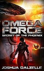 Omega Force: Secret of the Phoenix (OF6) (English Edition)