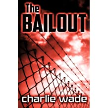The Bailout