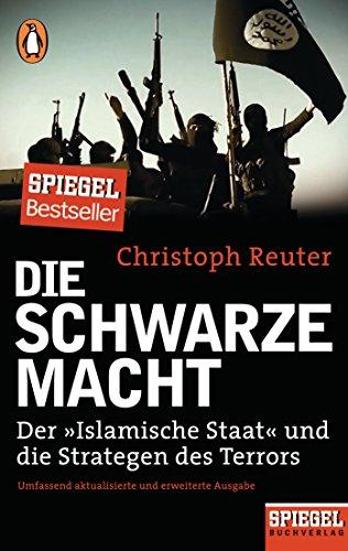 die-schwarze-macht-der-islamische-staat-und-die-strategen-des-terrors-ein-spiegel-buch