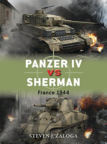 Panzer IV vs Sherman: France 1944 (Duel, Band 70)