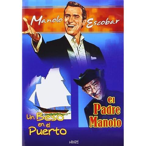 Un beso en el puerto/El padre Manolo