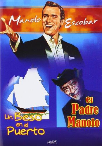 Un beso en el puerto/El padre Manolo [DVD]