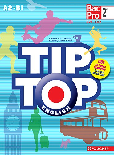 TIP-TOP ENGLISH Seconde Bac Pro par Annick Billaud