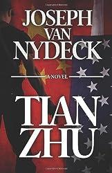 Tian Zhu by Joseph Van Nydeck (2014-03-28)